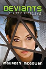 Deviants (The Dust Chronicles)