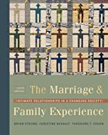 The Marriage & Family Experience by Strong