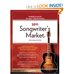 2011 Songwriter's Market Editors of Writer's Digest Books