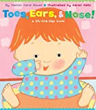 Toes, Ears, & Nose!: A Lift-the-Flap Book (Lap Edition)