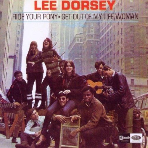 Lee Dorsey - Ride Your Pony - Zortam Music
