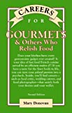 img - for Careers for Gourmets and Others Who Relish Food (Careers for You) by Mary Deirdre Donovan (2002-05-05) book / textbook / text book