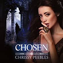 Chosen: The Crush Saga, Book 3 Audiobook by Chrissy Peebles Narrated by Kylie Stewart