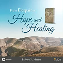 From Despair to Hope Audiobook by Barbara Mezera Narrated by Robin Rowan