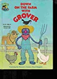 Down on the Farm with Grover; Featuring Jim Henson's Sesame Street Muppets