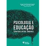 Psicologia e educação: conexão entre saberes