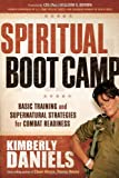 img - for Spiritual Boot Camp: Basic Training and Supernatural Strategies for Combat Readiness book / textbook / text book