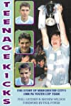 Teenage Kicks: The Story of Mancheste...