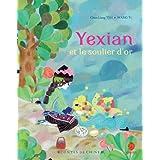 YEXIAN ET LE SOULIER D'ORpar Chun-Liang YEH
