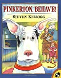 Pinkerton, Behave! (Picture Puffins) (0142300071) by Kellogg, Steven