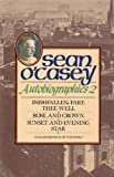 Autobiographies II: Inishfallen, Fare Thee Well, Rose and Crown, Sunset and Evening Star           Star