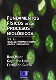 img - for Fundamentos f sicos de los procesos biol gicos. Vol. III book / textbook / text book