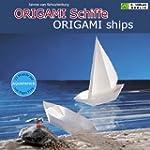 ORIGAMI Schiffe /ORIGAMI ships: Vom R...