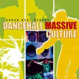 Urban Beat Reggae: Dancehall Massive Culture Various Artists