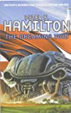 Peter F. Hamilton The Dreaming Void (Void Trilogy)
