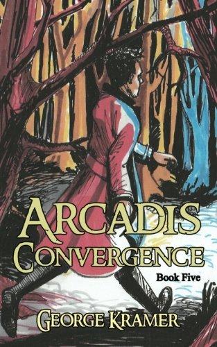 arcadis-convergence-book-five-volume-5-by-george-kramer-2016-03-16