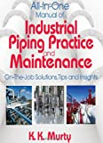 www.payane.ir - All in One Manual of Industrial Piping Practice and Maintenance: On the Job Solutions, Tips and Insights