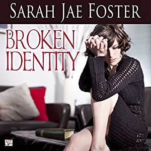 Broken Identity Audiobook