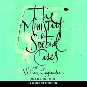 The Ministry of Special Cases: A Novel | [Nathan Englander]