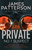 James Patterson Private: No. 1 Suspect: (Private 4)
