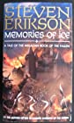 Memories of Ice (A Tale of The Malazan Book of the Fallen)
