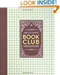 The Ultimate Book Club Organizer: A P...