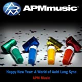 Happy New Year: A World of Auld Lang Syne