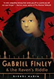 img - for Gabriel Finley and the Raven's Riddle book / textbook / text book
