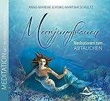 Meerjungfrauen: Meditationen zum Abtauchen