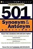 501 Synonym & Antonym Questions
