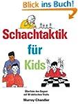 Schachtaktik f�r Kids
