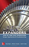 img - for Expanders for Oil and Gas Operations: Design, Applications, and Troubleshooting book / textbook / text book