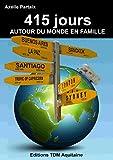 415 jours autour du monde en famille
