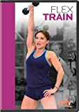 Cathe Friedrich: Flex Train