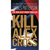 Kill Alex Cross - Free Preview: The First 27 Chapters ~ James Patterson