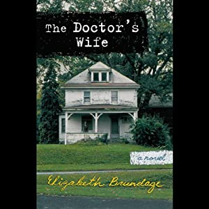 The Doctor's Wife | [Elizabeth Brundage]