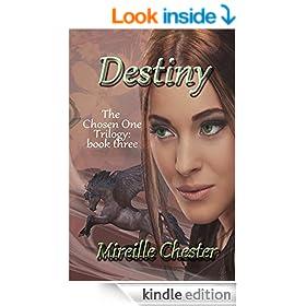 Destiny (The Chosen One Trilogy Book 3)