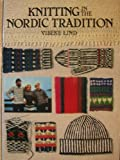 Knitting in the Nordic Tradition (0937274151) by Vibeke Lind