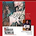 The Modern Scholar: A History of the English Language