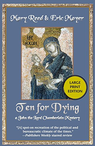 Ten for Dying: A John the Lord Chamberlain Mystery