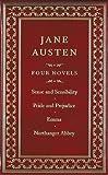 Jane Austen - Four Novels: Sense and Sensibility/Pride and Prejudice/Mansfield Park/Emma