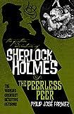 The Further Adventures of Sherlock Holmes: The Peerless Peer