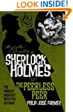 The Further Adventures of Sherlock Holmes: The Peerless Peer