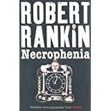 Necrophenia (Gollancz)by Robert Rankin