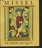 MISSEL DE FRERE JACQUES by Leopold Marboeuf…