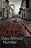 Days Without Number Robert Goddard