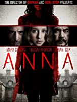 Anna (Watch Now While It's in Theaters) [HD]