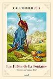 Calendrier 2014 Les Fables de La Fontaine illustrées par Gustave Doré