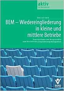 BEM - Wiedereingliederung in kleine und mittlere Betriebe: Edeltrud