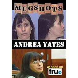 Mugshots: Andrea Yates    (Amazon.com exclusive)
